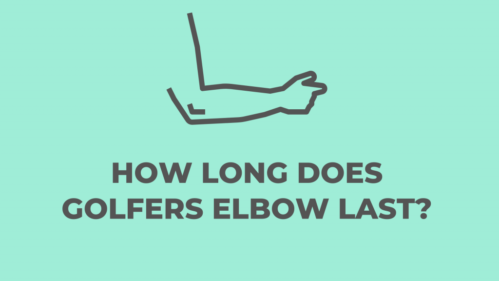 How long does golfer`s elbow last