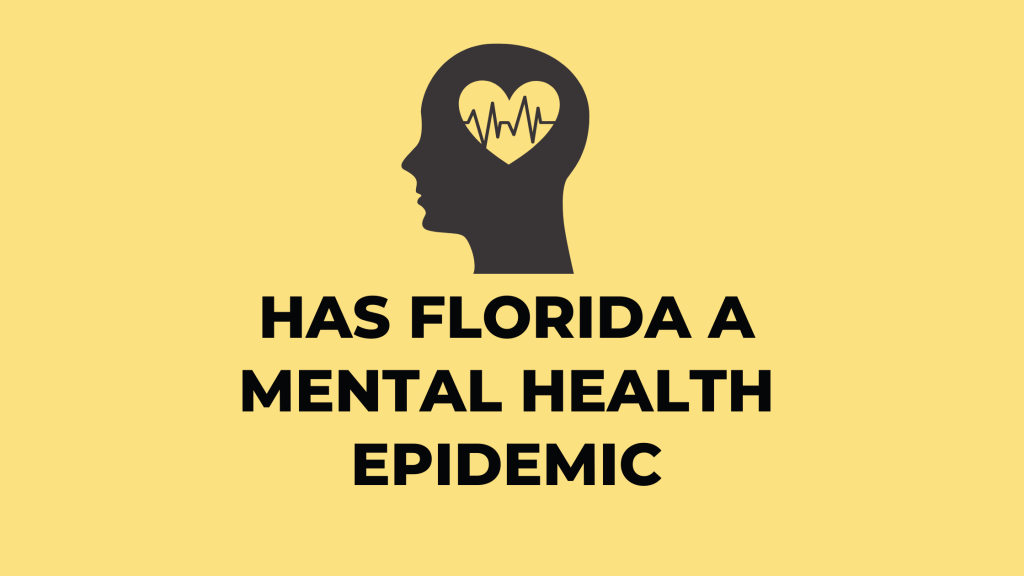 Has Florida a mental health epidemic