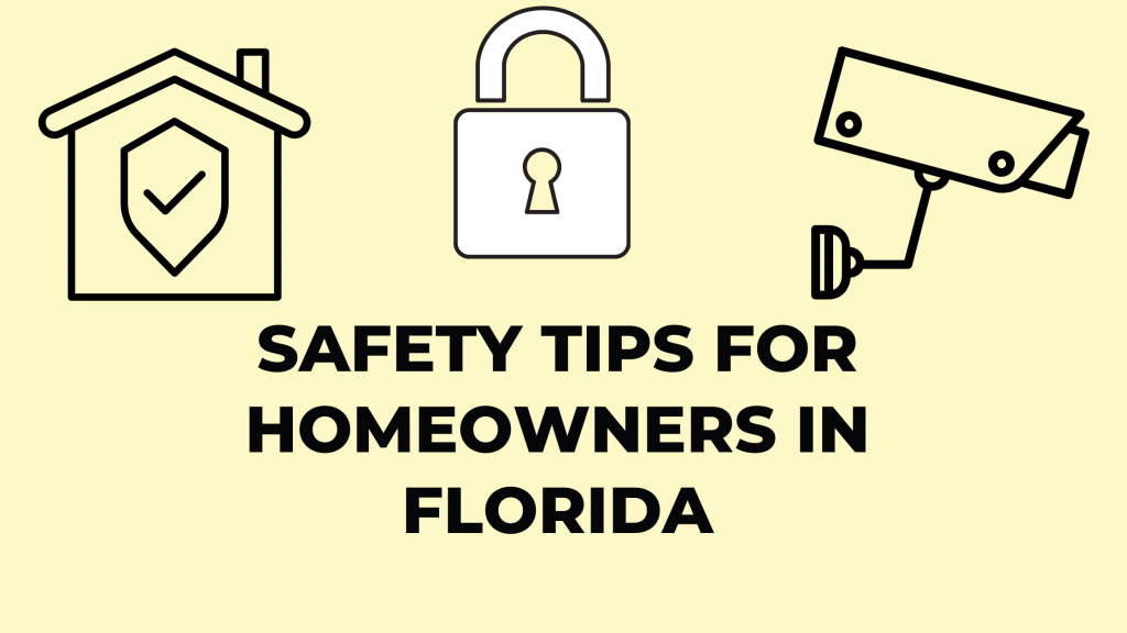 Safety tips for homewoners in florida