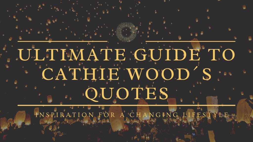 cathie Wood quotes