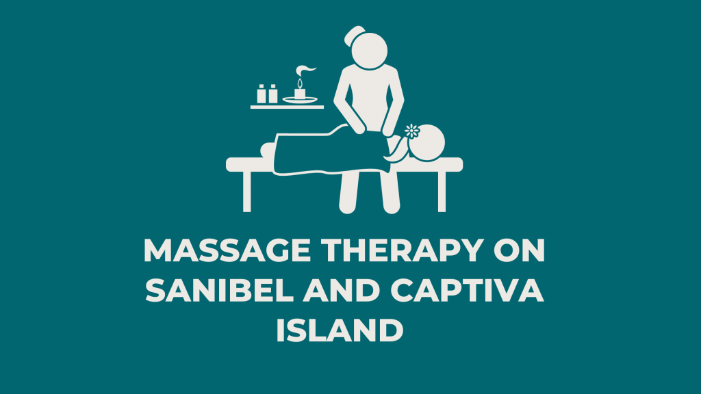 Massage Therapy on Sanibel and captiva Island