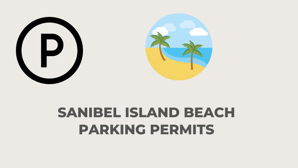 Sanibel island Beach Parking Permits