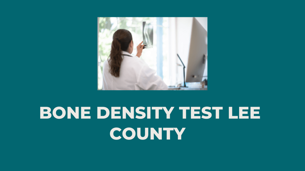 Bone Density Test Lee County
