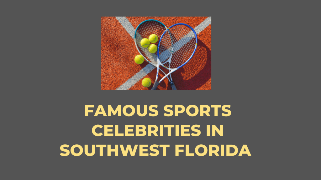 Faamouse Sports Celebrities in Southwest Florida